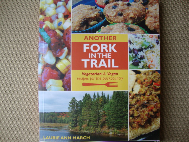 Another Fork in the Trail, Backpacking Made (Vegan) Easy -- Epicurean Vegan