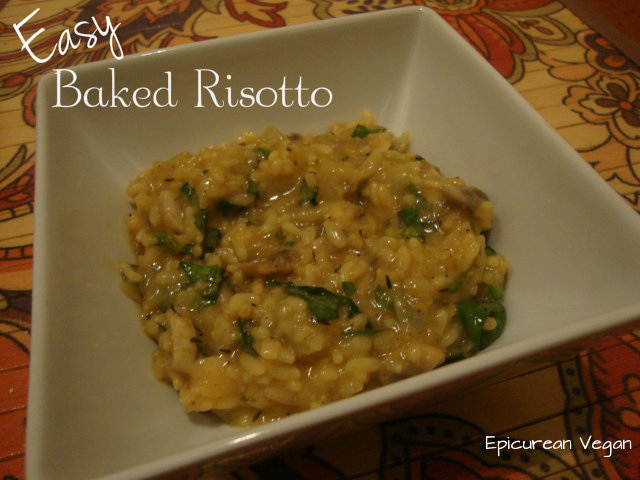 Easy Baked Risotto -- Epicurean Vegan