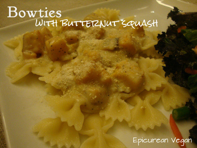 Bowties with Butternut Squash -- Epicurean Vegan