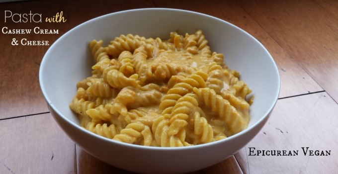 Pasta with Cashew Cream & Cheese