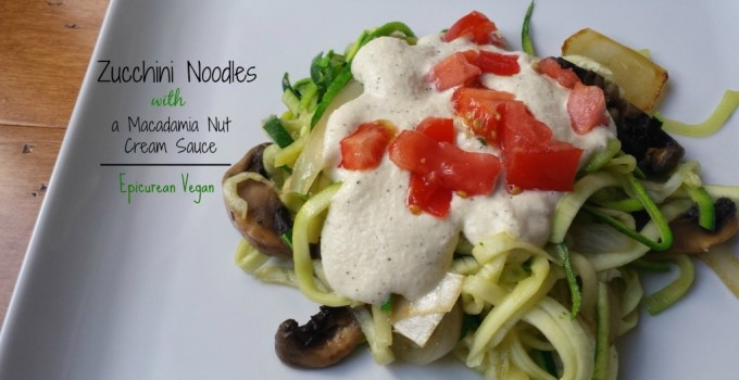 Zucchini Noodles with a Macadamia Nut Cream Sauce