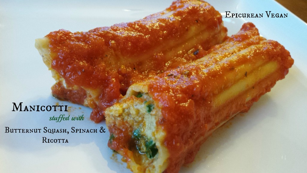 Manicotti stuffed with Butternut Squash, Spinach and Ricotta -- Epicurean Vegan