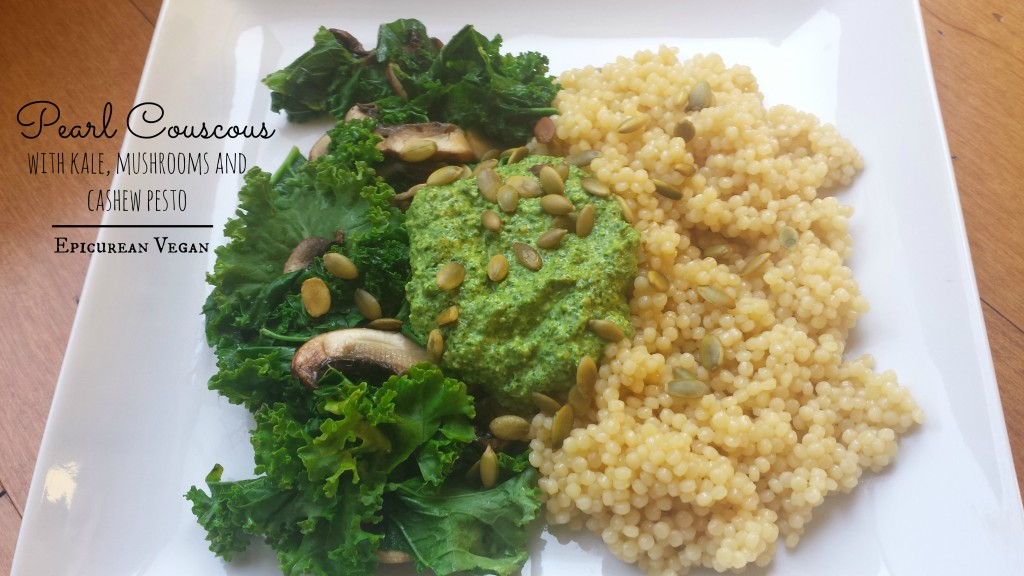 Pearl Couscous with Kale, Mushrooms and Cashew Pesto -- Epicurean Vegan