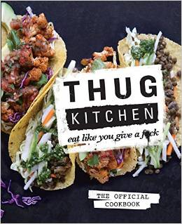 Thug Kitchen Cookbook Trailer {explicit}