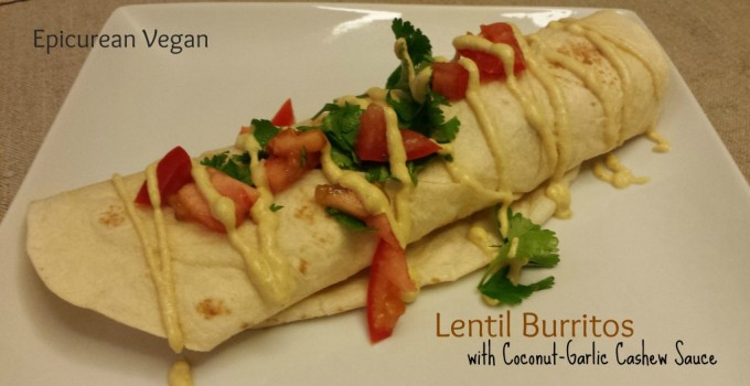 Lentil Burritos with Coconut-Garlic Cashew Sauce