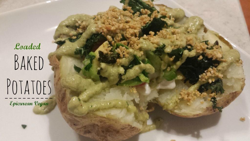 Loaded Baked Potatoes -- Epicurean Vegan