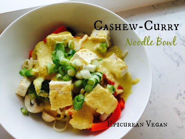 Cashew-Curry Noodle Bowl -- Epicurean Vegan
