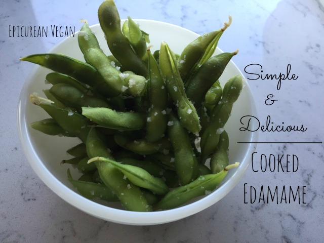 Cooked Edamame -- Epicurean Vegan