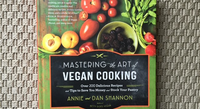 Cookbook Review: Mastering the Art of Vegan Cooking
