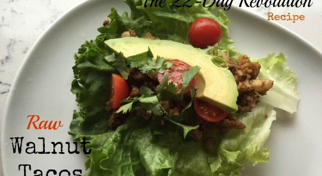 Raw Walnut Tacos {The 22-Day Revolution}