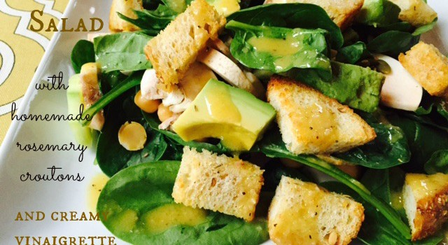 Spinach Salad with Homemade Rosemary Croutons and Creamy Vinaigrette