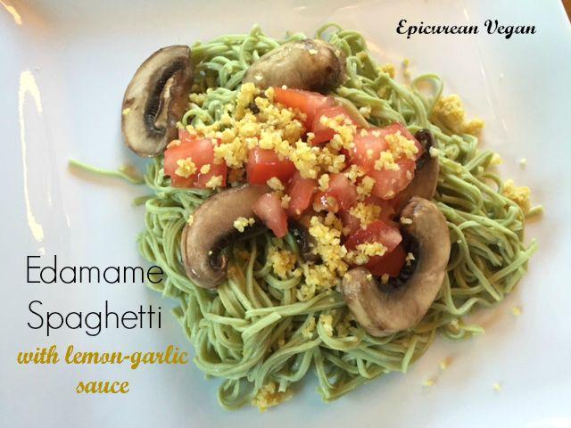 Edamame Spaghetti with Lemon-Garlic Sauce -- Epicurean Vegan