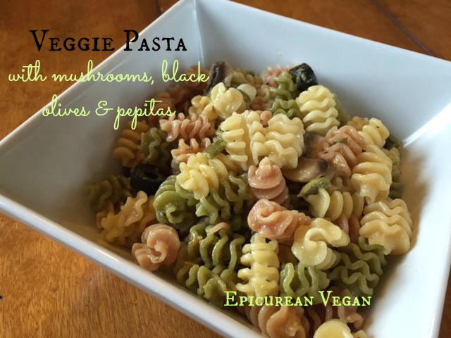Veggie Pasta with mushrooms, black olives, and pepitas -- Epicurean Vegan