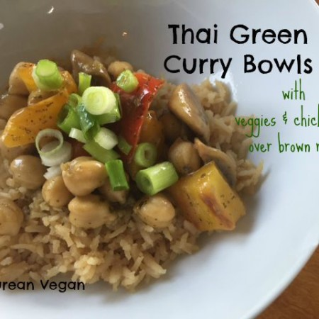Thai Green Curry Bowls -- Epicurean Vegan