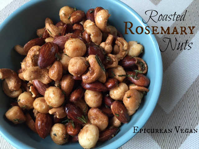 Roasted Rosemary Nuts -- Epicurean Vegan