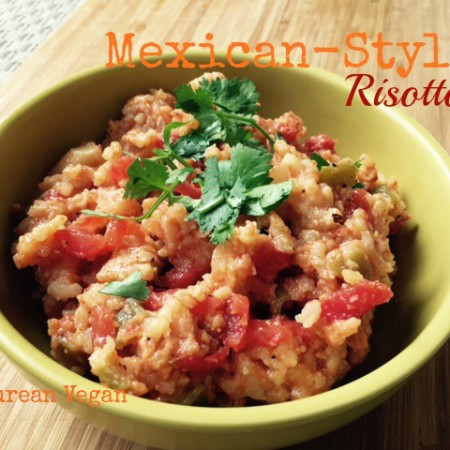Mexican-Style Risotto -- Epicurean Vegan