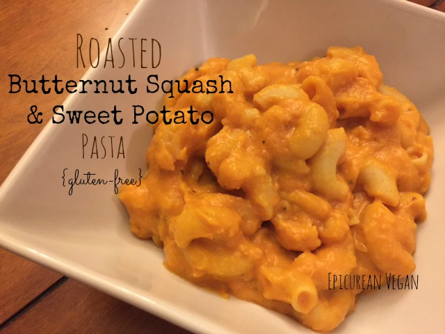 Roasted Butternut Squash and Sweet Potato Pasta {Gluten-free} -- Epicurean Vegan
