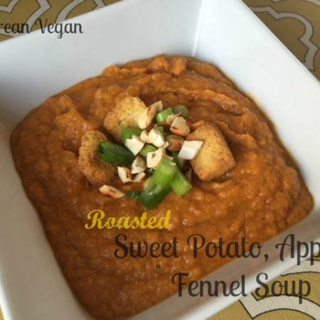 Roasted Sweet Potato, Apple and Fennel Soup -- Epicurean Vegan