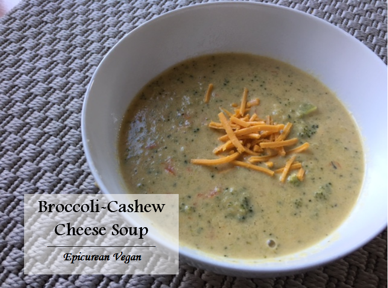 Broccoli-Cashew Cheese Soup -- Epicurean Vegan