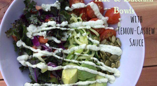 Kale & Zucchini Bowls with Lemon-Cashew Sauce