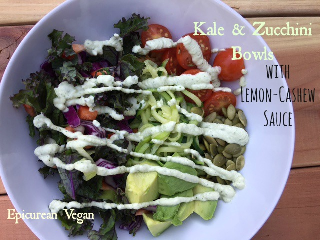 Kale and Zucchini Bowls with Lemon-Cashew Sauce -- Epicurean Vegan