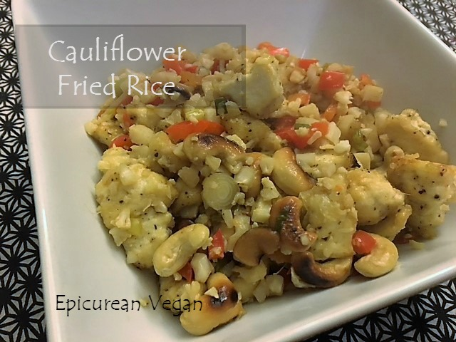 Cauliflower Fried Rice -- Epicurean Vegan