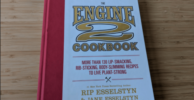 The Engine 2 Cookbook Review & Giveaway!